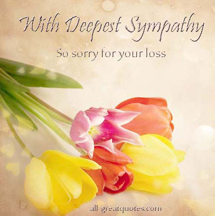 Loss Sayings Your Sorry And Quotes