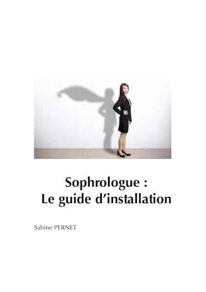 Sophrologue : le guide d'installation