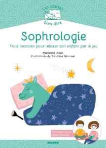 Sophrologie 3 histoires pour relaxer son enfant par le jeu