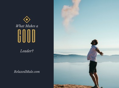 Be a good strong leader