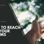 How to Reach For Your Dreams