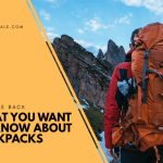 What to Look For In a Backpack