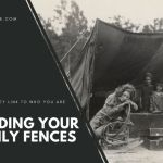 Start Mending Your Family Fences