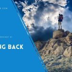 Getting Back Up – EP 41