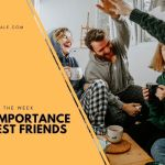 Importance of Best friends