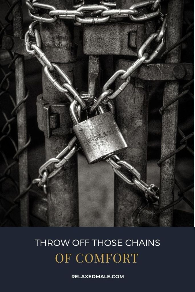 %name Throw Off Your Chains of Comfort