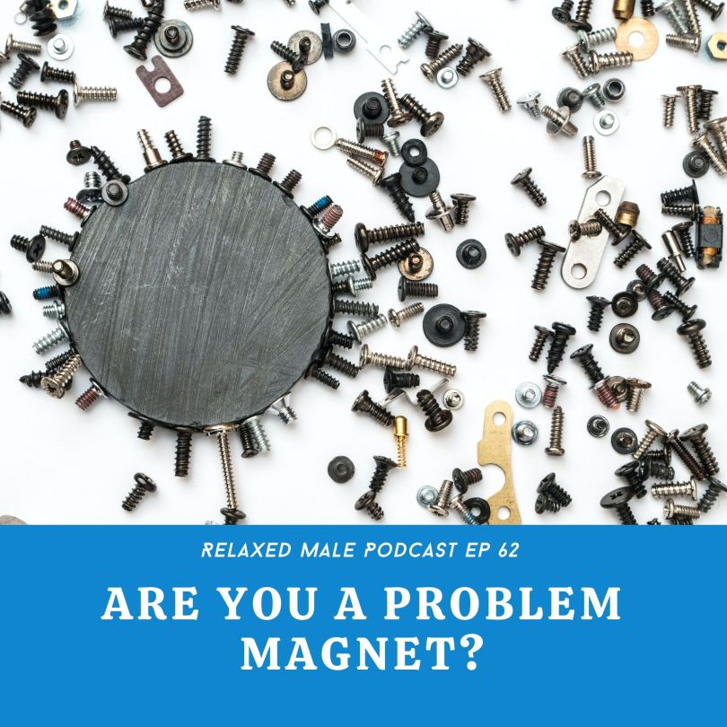Podcast CoverArt 1024x1024 Are You A Problem Magnet?   Ep 62