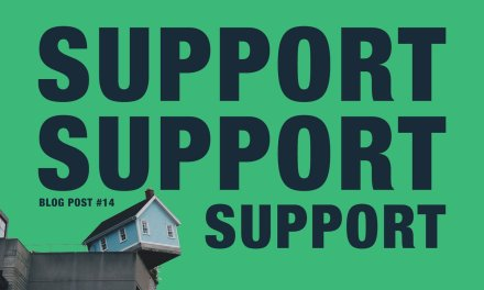 Support, Support, Support