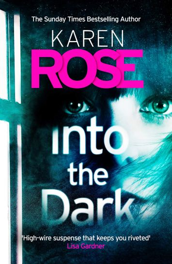 Into The Dark By Karen Rose https://amzn.to/33mI73R