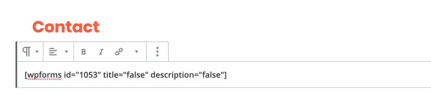 Add the form shortcode and click Publish.