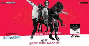Ash + Indoor Pets al Legend Club di Milano: gli orari ufficiali