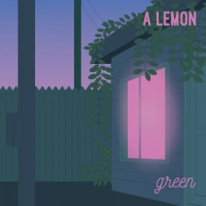 A Lemon - Green (Urtovox, 2020) di Mr. Wolf