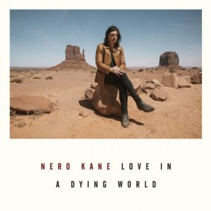 Nero Kane – Love In A Dying World (American Primitive, 2018) di Giuseppe Grieco