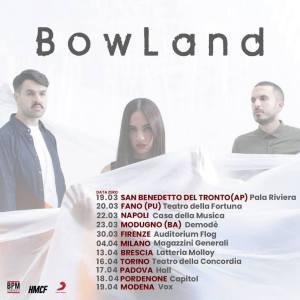 BowLand: il tour 2019