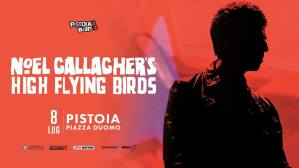 Noel Gallagher's High Flying Birds @ Pistoia Blues 2019