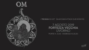 OM + The Bug: live in Fortezza Vecchia 7 agosto 2019