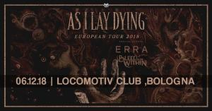 As I Lay Dying / Erra / Bleed From Wthin live @ Locomotiv , Bologna