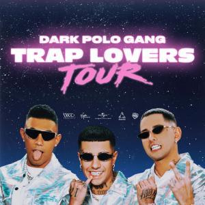 Dark Polo Gang - Trap Lovers Tour 2019