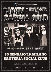 John Garcia & The Band Of Gold in concerto a Milano