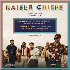 Kaiser Chiefs tour 2020 due date in Italia