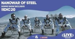 NanowaR of Steel: doppio live esclusivo il prossimo 11 Dicembre @Live Club di Trezzo sull'Adda (MI)