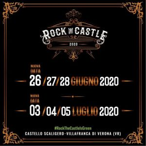ROCK THE CASTLE 26/27/28 GIUGNO 03/04/05 LUGLIO al Castello Scaligero, Villafranca di Verona (VR)