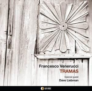 Francesco Venerucci - Tramas (Alfa Music, 2019) di Giuseppe Grieco