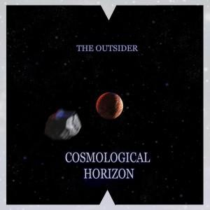 The Outsider - Cosmological Horizon