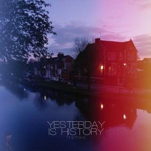 Yesterday Is History - Frames (Sliptrick Records, 2018) di Francesco Sermarini