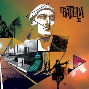 La Batteria - La Batteria II (Penny Records/Goodfellas) di Gianni Vittorio
