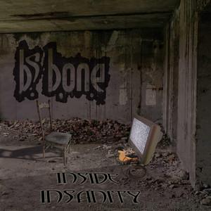 BS Bone – Inside Insanity (Autoproduzione, 2019) di Giuseppe Grieco