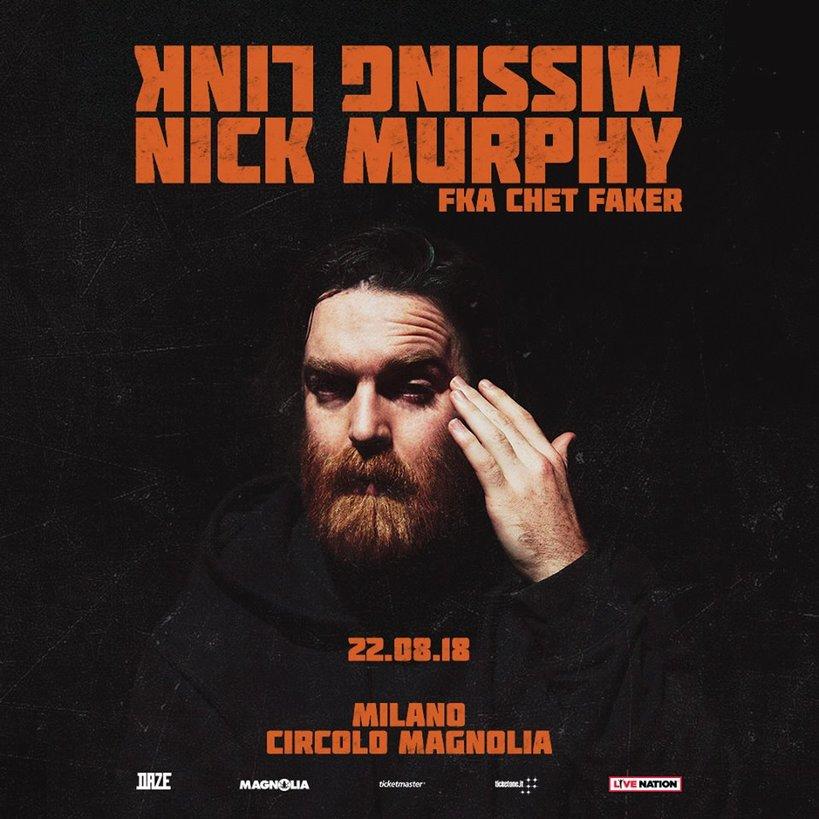 Nick Murphy fka Chet Faker il 22 agosto, Circolo Magnolia Milano unica data in Italia