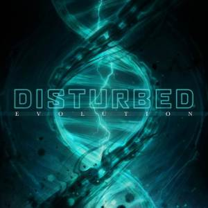 Disturbed - Evolution (Reprise Records, 2018) di Alessandro Magister