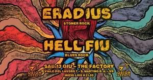 The Factory came back - Eradius + Hell Fiu sabato13 Giugno