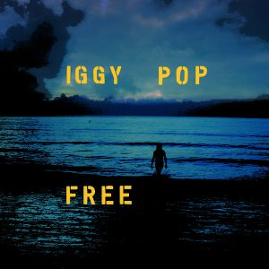 Iggy Pop – Free (Caroline International/Loma Vista, 2019) di Gianni Vittorio