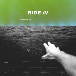 Ride - This Is Not A Safe Place (Wichita Recordings, 2019) di Gianni Vittorio