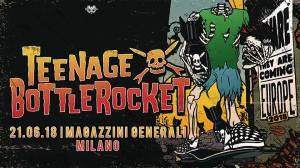 Teenage Bottlerocket + guests | Magazzini Generali, Milano