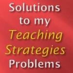 Teaching Strategies Solutions