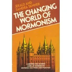 The Changing World of Mormonism