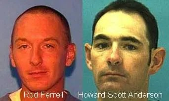 Rod Ferrell and Howard Scott Anderson