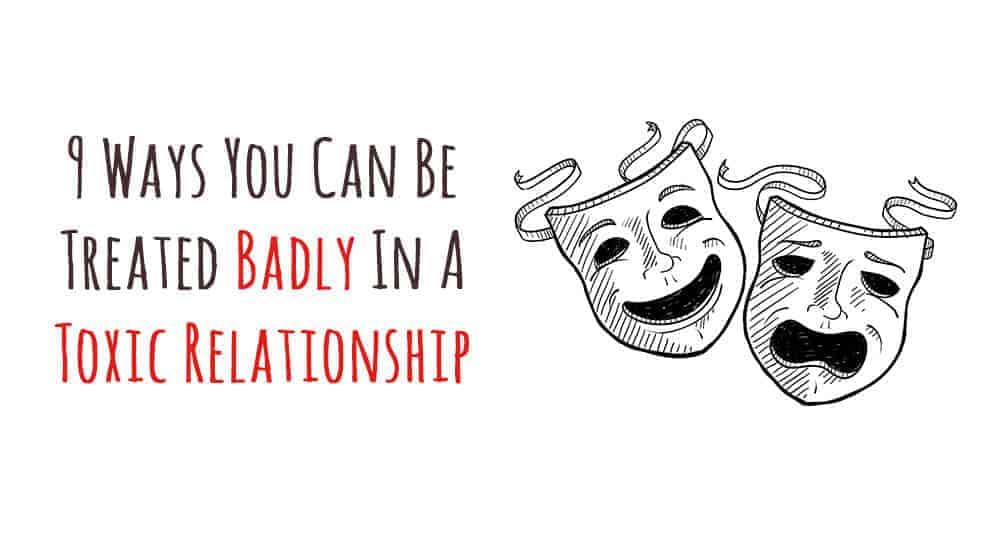 Being treated badly in a relationship