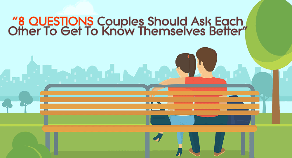 Get to know questions for couples