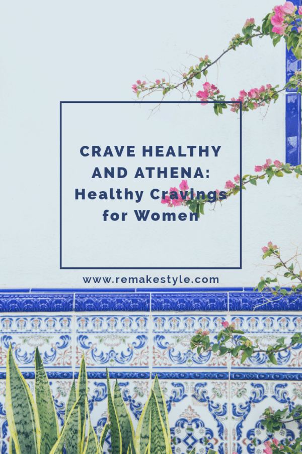 Crave Healthy and Athena Healthy Cravings for Women