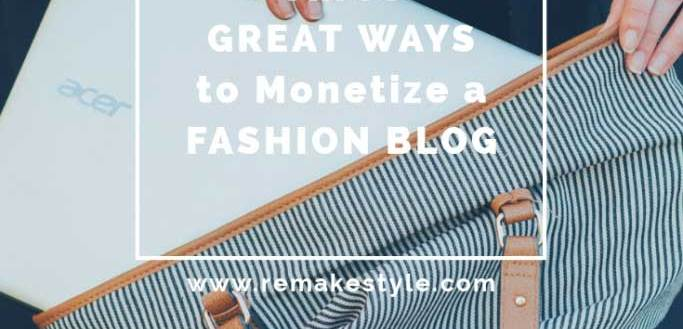 Three Great Ways to Monetize a Fashion Blog