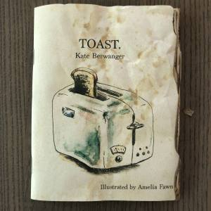 Toast zine by The Coy Hyena at The Paper Seahorse