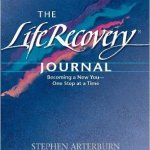 The Life Recovery Journal Becoming a New You