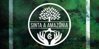 Sinta a Amazônia