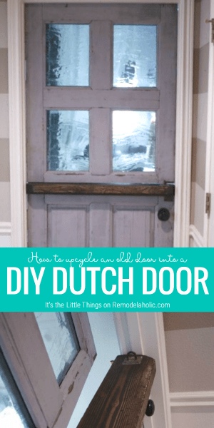 Upcycle An Old Door Into A Dutch Door