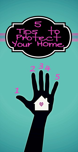 5 tips to protect your home