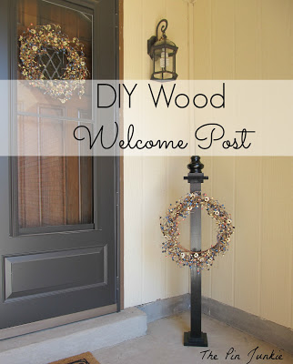 diy welcome post, The Pin Junkie featured on Remodelaholic.com